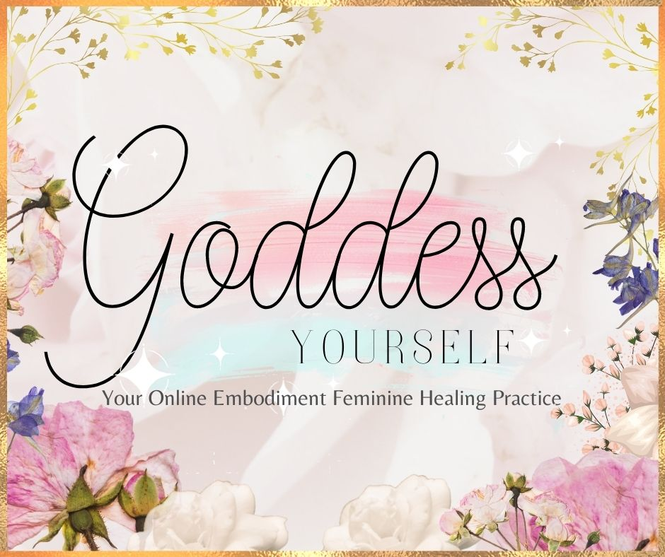 Goddess Yourself with Embodied Goddesses