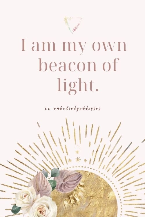 I am my own beacon of light